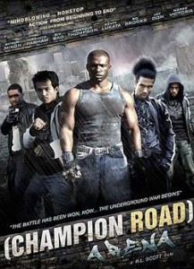 Download Champion Road: Arena (2010) DVDRip 450MB Ganool